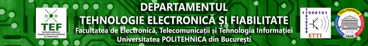 Departamentul Tehnologie Electronică și Fiabilitate